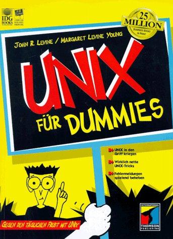 UNIX für Dummies. Gegen den täglichen Frust mit UNIX