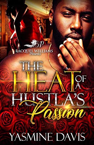 Search : The Heat of a Hustla's Passion