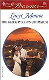 The Greek Tycoon's Ultimatum the Greek Tycoons, Lucy Monroe, 0373123531