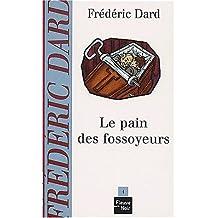 PAIN DES FOSSOYEURS #4 -LE
