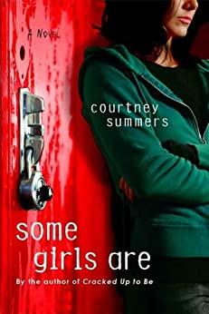 Some Girls Are: A Novel by [Summers, Courtney]