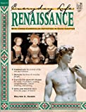 img - for Renaissance: Everyday Life (Everyday Life (Good Year Books)) book / textbook / text book