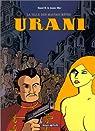 Urani, tome 1 : La Ville des mauvais rêves par B.
