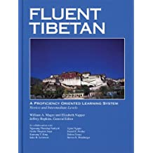 Fluent Tibetan: A Proficiency Oriented Learning System