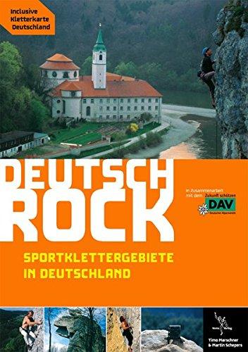 Deutschrock. Sportklettergebiete in Deutschland