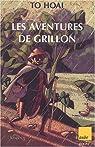 Les aventures de Grillon par Tô