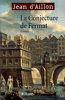 La conjecture de Fermat par d'Aillon