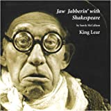 Jaw Jabberin' with Shakespeare: King Lear