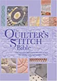 The Quilter's Stitch Bible, Nikki Tinkler, 0896892034