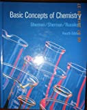 Basic Concepts of Chemistry, Sherman, Alan and Sherman, Sharon J., 0395381274