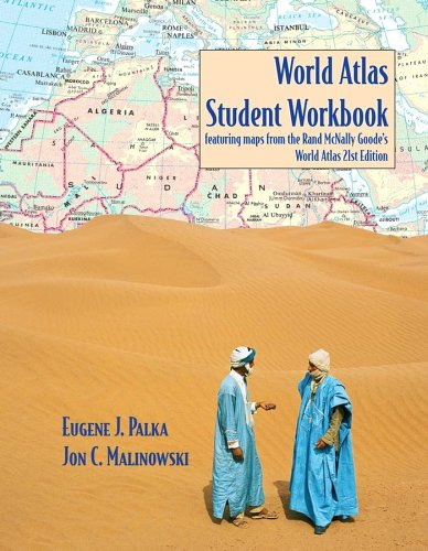 World Atlas Student Workbook Featuring Maps From The Rand McNally Goode's World Atlas