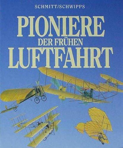 Pioniere der frühen Luftfahrt