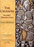 The Crusades, Carole Hillenbrand, 1579582109