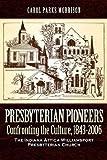 Presbyterian Pioneers, Carol Morrison, 1600341594