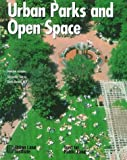 Urban Parks and Open Spaces, Berens, Gayle L., 0874208092