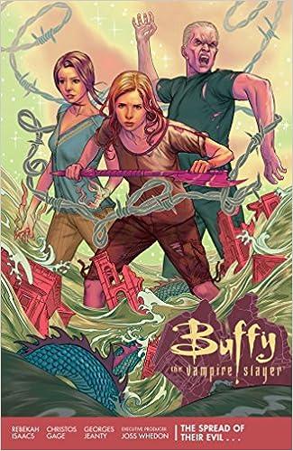 Buffy Season 11 Volume 1 The Spread Of Their Evil Vampire Slayer Christos Gage Joss Whedon Rebekah Isaacs Dan Jackson Steve Morris
