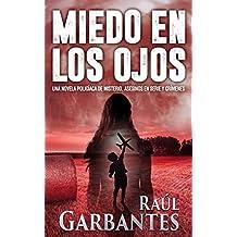 Miedo en los Ojos: Una novela policíaca de misterio, asesinos en serie y crímenes (En español) (Spanish Edition)