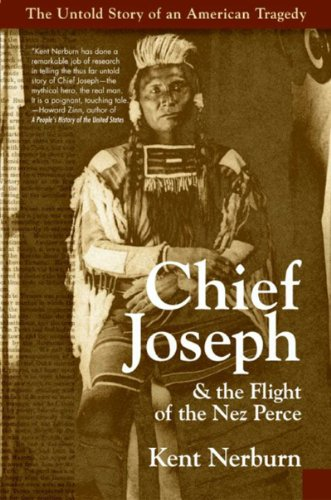 Chief Joseph & the Flight of the Nez Perce: The Untold Story of an American Tragedy cover