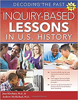 {{DOC{{ Inquiry-Based Lessons In U.S. History: Decoding The Past. extra grupo coupons videos Search About heart discuss