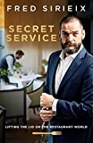 img - for Secret Service: Lifting the lid on the restaurant world book / textbook / text book