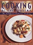 Cooking at the Academy, California Culinary Academy Staff, 0912333103