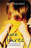 Love Hurts, Jeff Randall, 1845962982