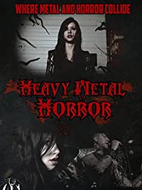 Heavy Metal Horror (2014)