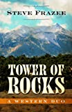 Tower of Rocks, Steve Frazee, 1410452824