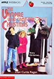 The Vampire Who Came for Christmas, Dian Curtis Regan, 0590478621