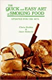 img - for The Quick and Easy Art of Smoking Food: Updated for the 90's book / textbook / text book