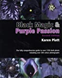 Black Magic and Purple Passion: A Comprehensive Guide to Dark Plants