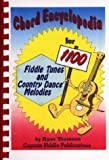 Chord Encyclopedia for 1100 Fiddle Tunes and Country Dance Melodies, Ryan J. Thomson, 0931877229