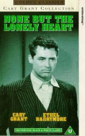 f0c3bde4e None But The Lonely Heart [VHS][1944]: Cary Grant, Ethel Barrymore ...