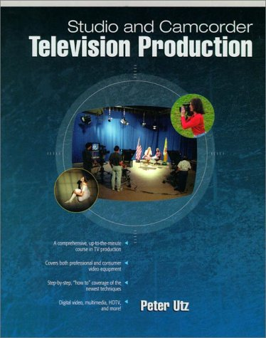 Studio and Camcorder Television Production