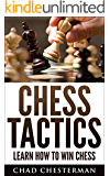 Chess Tactics: Learn How To Win Chess