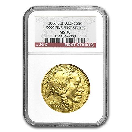 2006 1 oz Gold Buffalo MS-70 NGC (First Strikes) 1 OZ MS-70 -