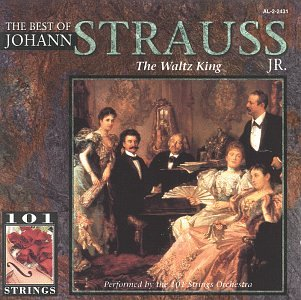 101 Strings - Best of Johann Strauss Jr. - Zortam Music