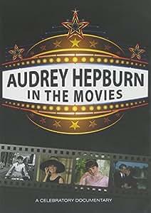 Hepburn, Audrey - In The Movies
