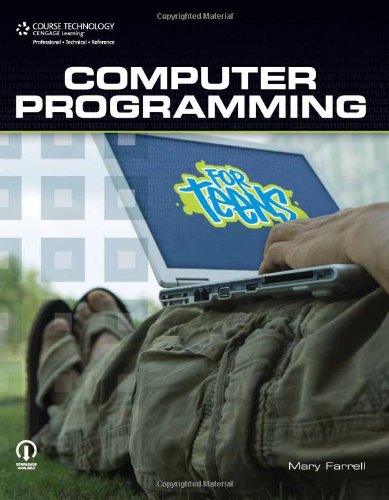 Computer Programming for Teens by Course Technology PTR