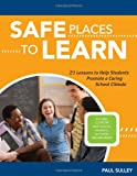 Safe Places to Learn, Paul Sulley, 1574821571