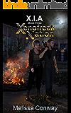 Xenofreak Nation, Book Three: XIA