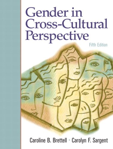 Gender in Cross-Cultural Perspective (5th Edition) by Pearson