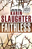 Faithless, Karin Slaughter, 0375728414