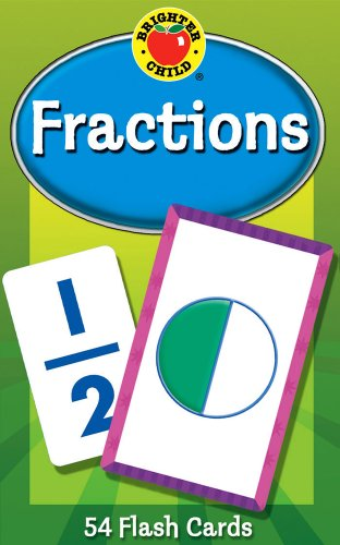Carson Dellosa - Fractions Flash Cards - 54 Basic Math Cards for Learning Fractions 1/1 to 9/9 for 3rd, 4th and 5th Grade Arithmetic, Ages 8+ (Brighter Child Flash Cards)