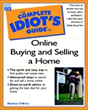 The Complete Idiot's Guide to Online Buying and Selling a Home, Matthew J. O'Brien and Marty M. Rodriguez, 0789722577