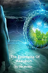 The Fountains of Aescalon (Connected Realms) (Volume 1)