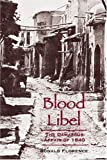 Blood Libel: The Damascus Affair of 1840