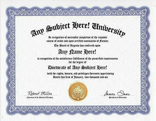 CUSTOM GAG GIFT Personalized Joke Diploma College Doctorate Degree Award  Certificate (Funny Customized Christmas Holiday or Birthday Present -  Novelty