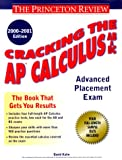 Calculus AB and BC 2000-2001, Princeton Review Staff and David Kahn, 0375754997