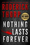 Image of Nothing Lasts Forever (The book that inspired the movie Die Hard)